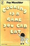 img - for Cooking Is a Game You Can Eat (Puffin Books) book / textbook / text book