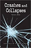 Crashes and Collapses, Thomas L. Bohan, 0816078998