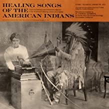 Healing Songs of the American Indians