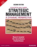 Strategic Management: A Dynamic Perspective: Concepts and Cases