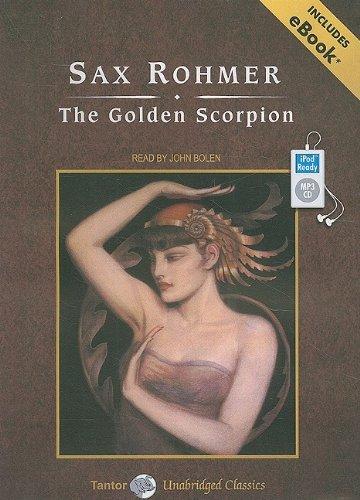 The Golden Scorpion, with eBook (Tantor Unabridged Classics)