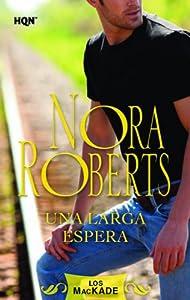 Una larga espera (Nora Roberts) (Spanish Edition)