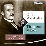 Gert Westphal liest Thomas Mann | Thomas Mann