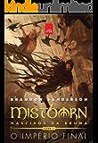 Mistborn – Nascidos da Bruma: o império final