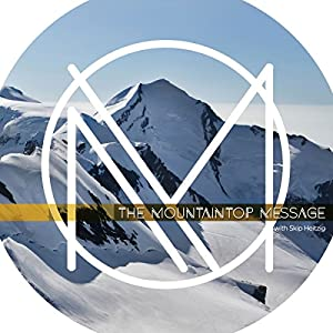The Mountaintop Message Audiobook