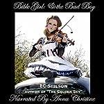 Bible Girl & the Bad Boy | EC Stilson