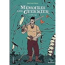 Mémoires d'un guerrier. Le trèfle rouge (Bayou) (French Edition)