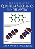 img - for Introduction to Quantum Mechanics in Chemistry by Mark A. Ratner (2000-05-18) book / textbook / text book
