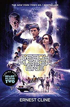 Ready Player One The Global Bestseller And Now A Major Steven Spielberg Movie Ebook Cline Ernest Kindle Store