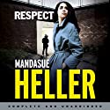 Respect Audiobook by Mandasue Heller Narrated by Reanne Farley