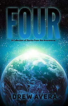 FOUR: A Collection of Stories from the Averaverse