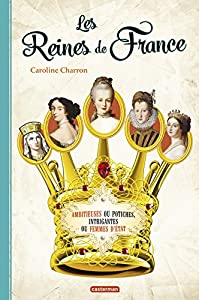"""Afficher """"Les reines de France"""""""