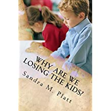 Why Are We Losing the Kids?