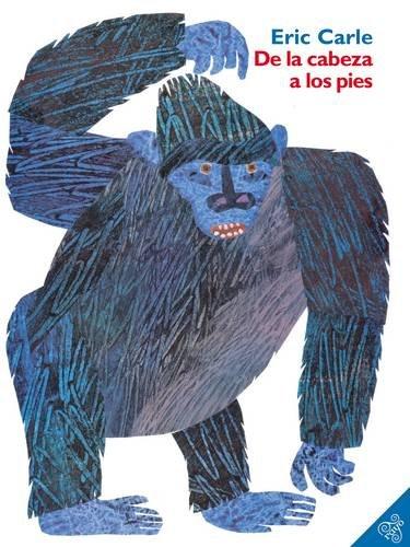De la cabeza a los pies (From Head to Toe, Spanish Edition)