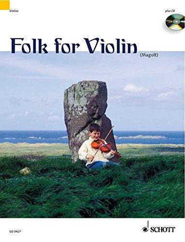 Folk for Violin: in sehr einfachen Arrangements. 1-2 Violinen. Ausgabe mit CD.