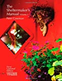 The Sheltermaker's Manual Volume 1, Peter Cowman, 0975778269