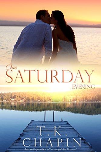 READ One Saturday Evening: Inspirational Romance (A Contemporary Christian Fiction Romance) (Diamond Lake ZIP