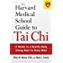 The Harvard Medical School Guide to Tai Chi: 12 Weeks to a Healthy Body, Strong Heart, and Sharp Mind (Harvard Health Publications)