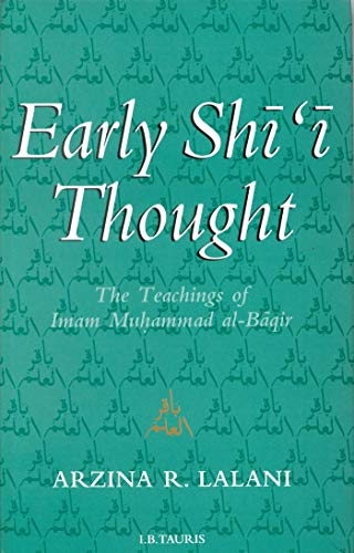 Early Shi'i Thought: The Teachings of Imam Muhammad al-Baqir (The Historical Muhammad)
