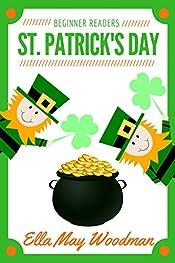 St. Patrick's Day for Beginner Readers (Seasonal Emergent Readers Book 4)
