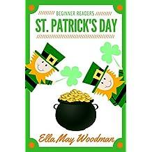 St. Patrick's Day for Beginner Readers (Seasonal Easy Readers for Beginner Readers Book 4)