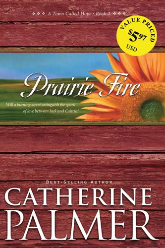 Download Prairie Fire (A Town Called Hope) ebook
