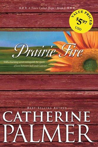 Prairie Fire (A Town Called Hope) ebook