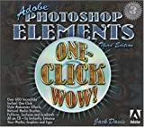 Adobe Photoshop Elements One-Click Wow!, Jack Davis, 0321304683