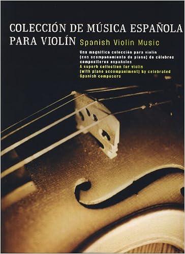 Musica Española - Coleccion de Musica Española para Violin y Piano: Amazon.es: Musica Española: Libros