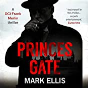 Princes Gate: A Frank Merlin Novel | Mark Ellis