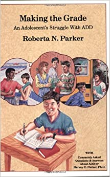 Book Making the Grade: An Adolescent's Struggle with Attention Deficit Disorder