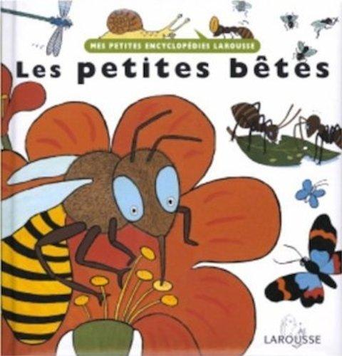 Read Online Larousse Les Petites Betes (French Edition) pdf epub