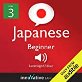 Learn Japanese with Innovative Language s Proven Language System - Level 3: Beginner Japanese: Beginner Japanese #5