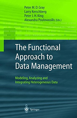 The Functional Approach to Data Management: Modeling, Analyzing and Integrating Heterogeneous Data