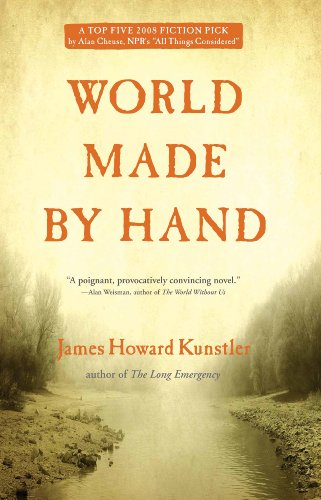 World Made by Hand: A Novel by [Kunstler, James Howard]
