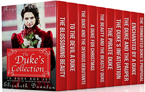 the-dukes-collection-regency-romance-10-book-box-set-an-assembly-of-favourite-duke-tales