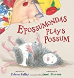 img - for Epossumondas Plays Possum book / textbook / text book