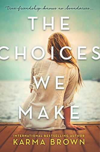 the choices we make - 1