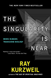 The Singularity Is Near (English Edition)