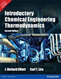 Introductory Chemical Engineering Thermodynamics 2nd By J. Richard Elliott (International Economy Edition) by J. Richard Elliott, Carl T. Lira (2012) Paperback