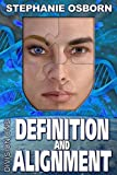 Definition and Alignment (Division One Book 7)