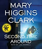 img - for By Mary Higgins Clark - The Second Time Around: A Novel (Abridged) (2010-03-24) [Audio CD] book / textbook / text book