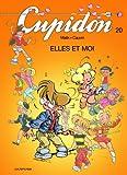 Cupidon - tome 20 - Elles et moi