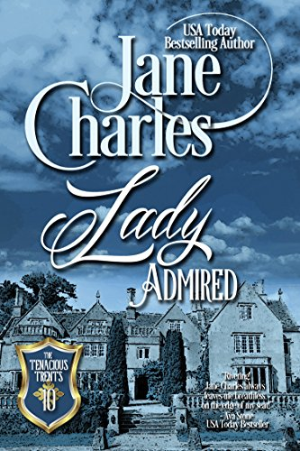 Lady Admired (Tenacious Trents Series #10) ()