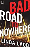 Bad Road to Nowhere (A Will Novak Novel Book 1)