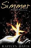 Simmer (Midnight Fire) (Volume 2)
