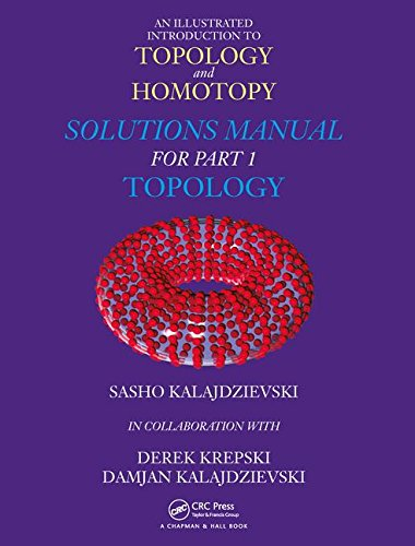 An Illustrated Introduction to Topology and Homotopy  Solutions Manual for Part 1 Topology
