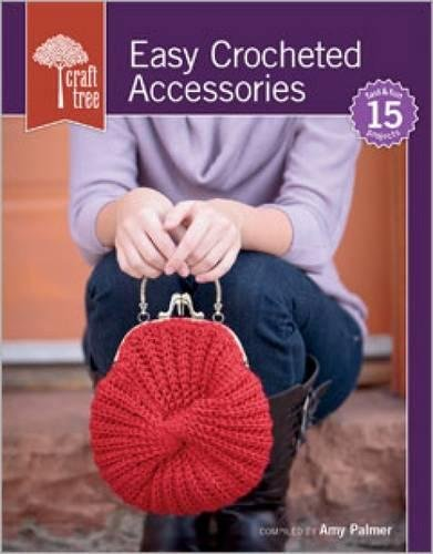 (Craft Tree Easy Crocheted Accessories)