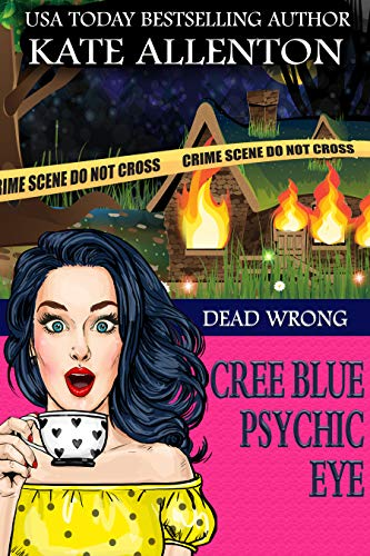 Dead Wrong (A Cree Blue Psychic Eye Mystery Book 1) (List Of Best National Anthems)