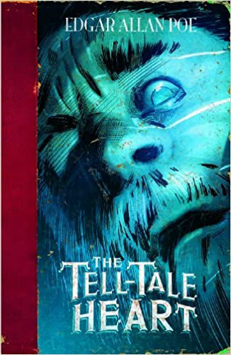 The Tell-Tale Heart (Edgar Allan Poe Graphic Novels): Benjamin ...